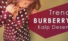 Burberry Kalp Deseni Modası